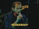 Mondkinder (Live)/Ludwig Hirsch
