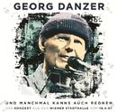 Und manchmal kanns auch regnen/Georg Danzer