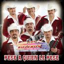 Pese A Quien Le Pese/Los Rieleros Del Norte