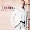 Zärtliche Signale/Udo Wenders