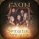 Spieglein, Spieglein/Faun