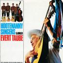 Hootenanny Singers sjunger Evert Taube/Hootenanny Singers