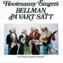 Bellman på vårt sätt/Hootenanny Singers