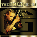 """The Gold Series """"The Last Don""""/Don Omar"""