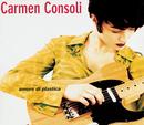 Amore Di Plastica/Carmen Consoli