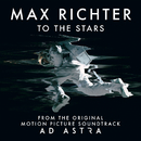 """To The Stars (From """"Ad Astra"""" Soundtrack)/Max Richter"""