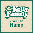 Over The Hump/The Kelly Family