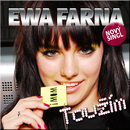 Touzim/Ewa Farna