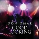 Good Looking/Don Omar