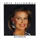 Kvinnen/Arja Saijonmaa