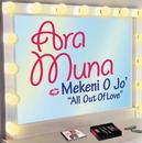 Mekeni O Jo' (International Version)/Ara Muna