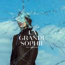 Cet instant/La Grande Sophie