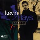 7th Sense/Kevin Hays