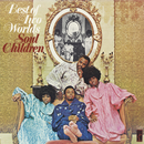 Best Of Two Worlds/The Soul Children
