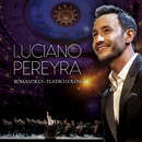 Romántico En El Teatro Colón (Live At Teatro Colón, Argentina / 2019)/Luciano Pereyra