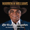 Let Us Stand Together (feat. Genise Williams, Nicholas Williams)/Warren H. Williams