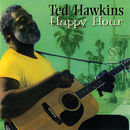 Happy Hour/Ted Hawkins