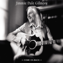 Come On Back/Jimmie Dale Gilmore