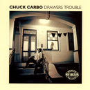 Drawers Trouble/Chuck Carbo