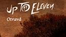 Otravă (lyric video)/Up To Eleven
