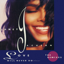 Love Will Never Do (Without You): The Remixes/Janet Jackson
