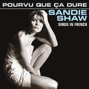 Pourvu Que Ça Dure (Sings In French)/Sandie Shaw