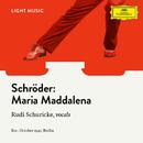 Maria Maddalena/Rudi Schuricke