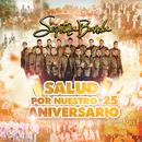 Salud Por Nuestro 25 Aniversario/La Séptima Banda