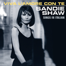 Viva L'amore Con Te (Sings In Italian)/Sandie Shaw