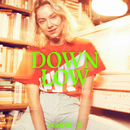 Down Low/Astrid S