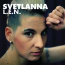 L.E.N./Svetlanna