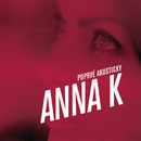 Poprve akusticky/Anna K.