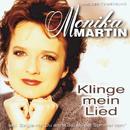 Klinge mein Lied/Monika Martin