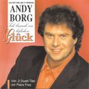 Ich brauch ein bisschen Glück/Andy Borg
