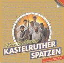 Das Beste der Kastelruther Spatzen/Kastelruther Spatzen