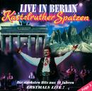 Live in Berlin/Kastelruther Spatzen