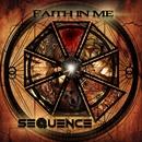 Faith In Me/Sequence