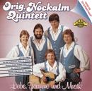 Liebe, Träume und Musik/Nockalm Quintett