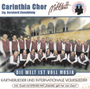 Die Welt ist voll Musik/Carinthia Chor Millstatt