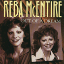 Out Of A Dream/Reba McEntire