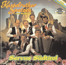 Servus Südtirol/Kastelruther Spatzen