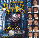 Gala 2000/Orchester Ambros Seelos