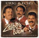 Urig & echt/Zellberg Buam