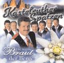 Die weiße Braut der Berge/Kastelruther Spatzen