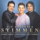 Die goldenen Stimmen/George Baker, Jantje Smit, Piet Veerman