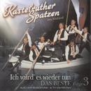 Kastelruther Spatzen / Ich würd' es wieder tun - Vol.3/Kastelruther Spatzen