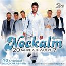 20 Jahre auf Wolke 7/Nockalm Quintett