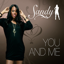 You and Me/Sandy