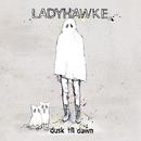 Dusk Till Dawn/Ladyhawke