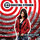 In dieser Stadt (Digital Version)/Christina Stürmer